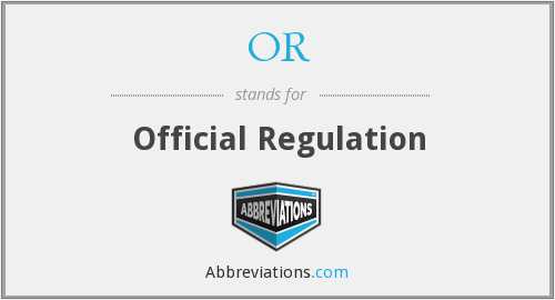 OR - Official Regulation