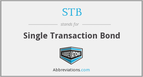 STB - Single Transaction Bond