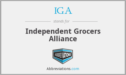 IGA - Independent Grocers Alliance