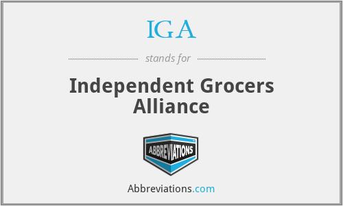IGA - Independent Grocers Alliance