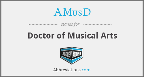 AMusD - Doctor of Musical Arts