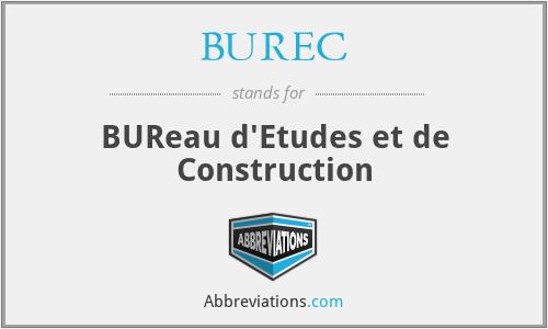 BUREC - BUReau d'Etudes et de Construction