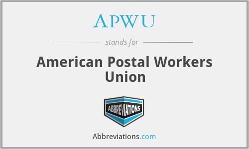 APWU - American Postal Workers Union