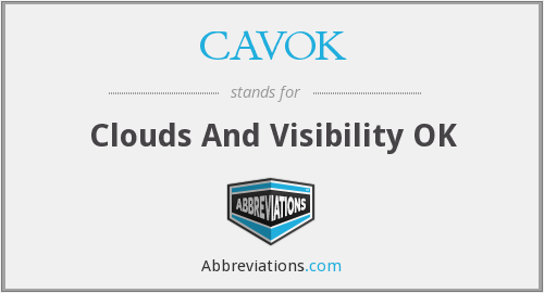 CAVOK - Clouds And Visibility OK