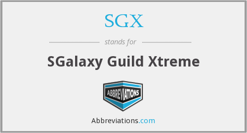 SGX - SGalaxy Guild Xtreme