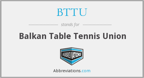 BTTU - Balkan Table Tennis Union