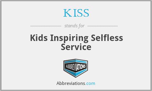 KISS - Kids Inspiring Selfless Service