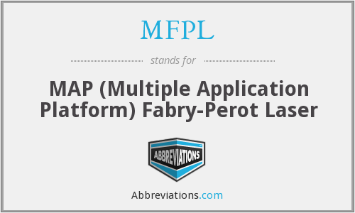 MFPL - MAP (Multiple Application Platform) Fabry-Perot Laser