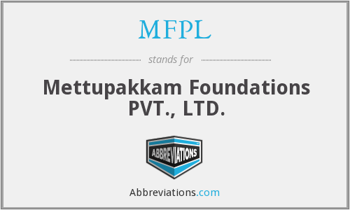 MFPL - Mettupakkam Foundations PVT., LTD.