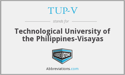 TUP-V - Technological University of the Philippines-Visayas