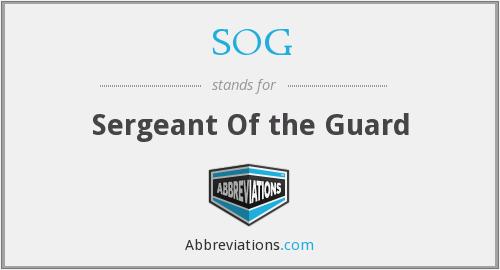 SOG - Sergeant Of the Guard