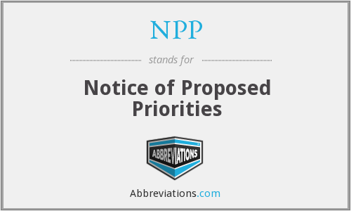 NPP - Notice of Proposed Priorities