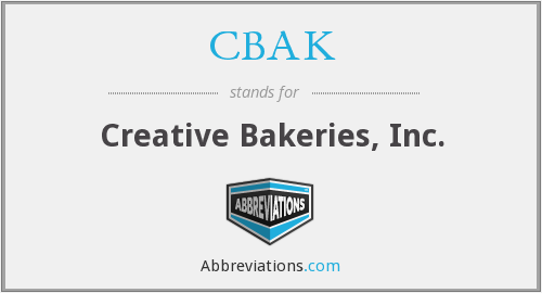 CBAK - Creative Bakeries, Inc.