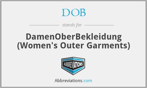 DOB - DamenOberBekleidung (Women's Outer Garments)