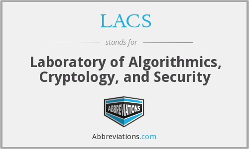 LACS - Laboratory of Algorithmics, Cryptology, and Security