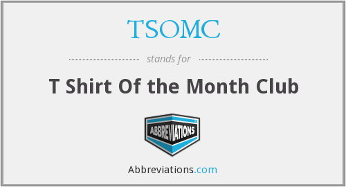 TSOMC - T Shirt Of the Month Club