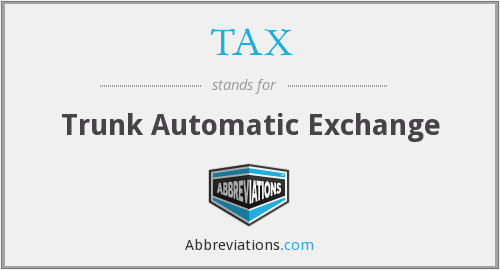 TAX - Trunk Automatic Exchange