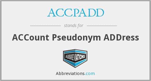 ACCPADD - ACCount Pseudonym ADDress