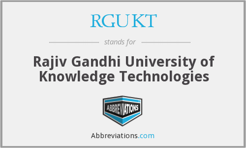 RGUKT - Rajiv Gandhi University of Knowledge Technologies