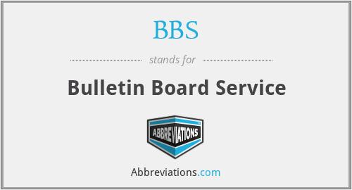 BBS - Bulletin Board Service