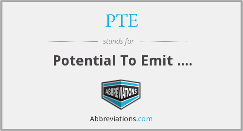 PTE - Potential To Emit ....