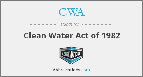 CWA - Clean Water Act of 1982