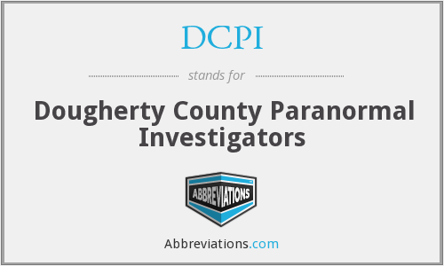 DCPI - Dougherty County Paranormal Investigators