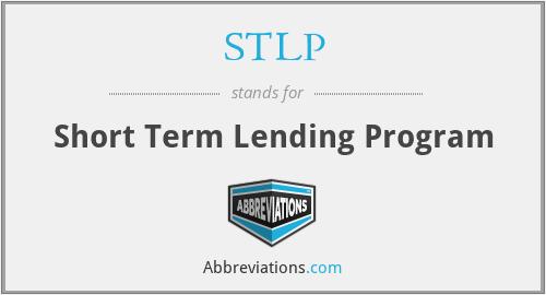 STLP - Short Term Lending Program