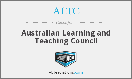 ALTC - Australian Learning and Teaching Council
