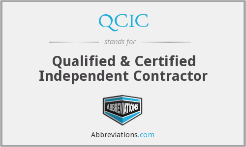 QCIC - Qualified & Certified Independent Contractor