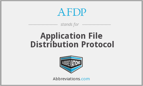 AFDP - Application File Distribution Protocol