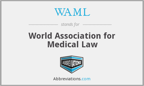 WAML - World Association for Medical Law