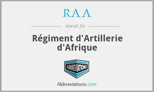 RAA - Régiment d'Artillerie d'Afrique
