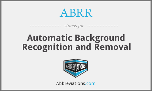 ABRR - Automatic Background Recognition and Removal