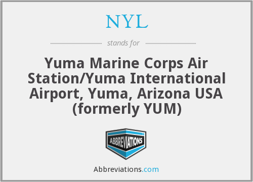 NYL - Yuma Marine Corps Air Station/Yuma International Airport, Yuma, Arizona USA (formerly YUM)