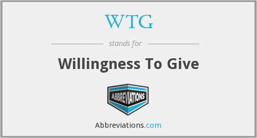 WTG - Willingness To Give