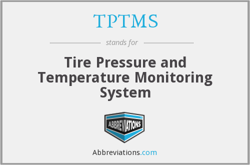 TPTMS - Tire Pressure and Temperature Monitoring System