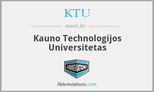KTU - Kauno Technologijos Universitetas