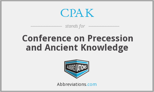 CPAK - Conference on Precession and Ancient Knowledge