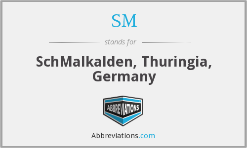 SM - SchMalkalden, Thuringia, Germany