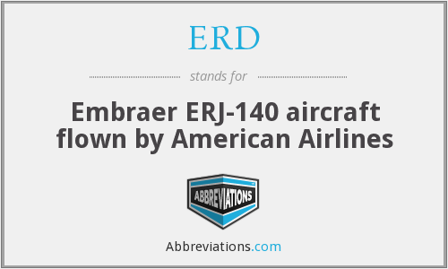 ERD - Embraer ERJ-140 aircraft flown by American Airlines