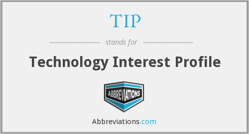 TIP - Technology Interest Profile