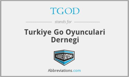 TGOD - Turkiye Go Oyunculari Dernegi