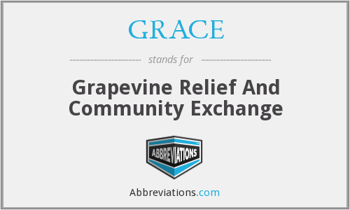 GRACE - Grapevine Relief And Community Exchange
