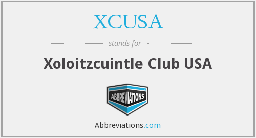 XCUSA - Xoloitzcuintle Club USA