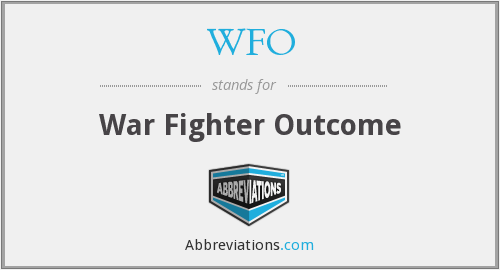 WFO - War Fighter Outcome