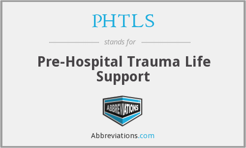 What does PHTLS stand for?