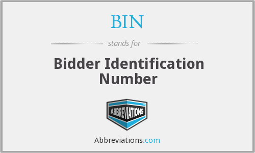 BIN - Bidder Identification Number