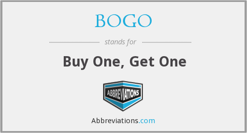 BOGO - Buy One, Get One