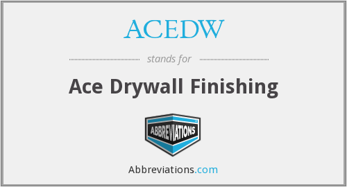 ACEDW - Ace Drywall Finishing